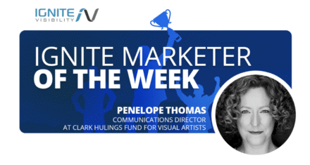 Penelope Thomas, Communications Director at Clark Hulings Fund For Visual Arts- Ignite Marketer of the Week.
