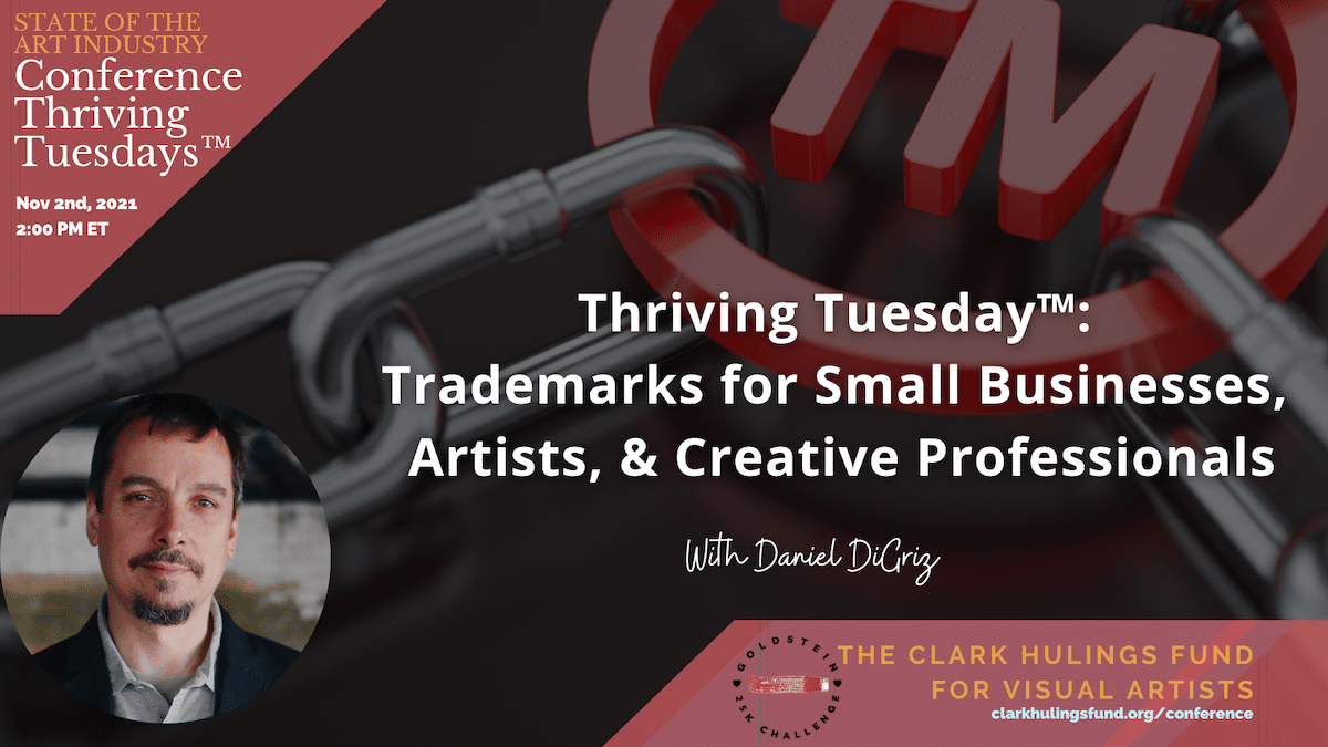 Trademarks for Small Businesses, Artists, & Creative Professionals with Daniel DiGriz